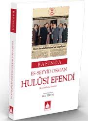 BASINDA ES-SEYYİD OSMAN HULÛSİ EFENDİ (K.S.)